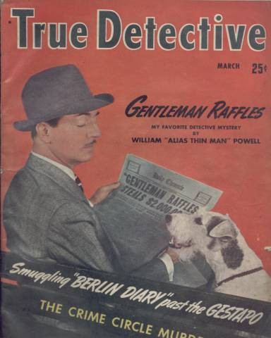 March 1942 issue of True Detective featuring William Powell & Asta on the front cover