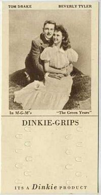 1948 Dinkie Grips MGM Films #15 Tom Drake and Beverly Tyler in The Green Years