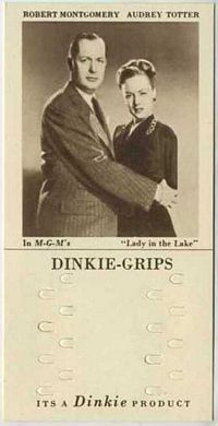 1948 Dinkie Grips MGM Films #5 Robert Montgomery and Audrey Totter in Lady in the Lake