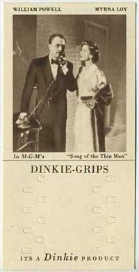 1948 Dinkie Grips MGM Films #12 William Powell and Myrna Loy in Song of the Thin Man