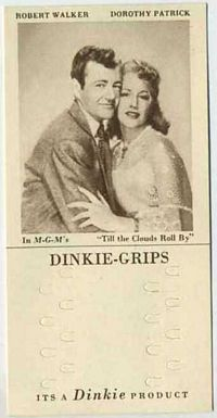 1948 Dinkie Grips MGM Films #19 Robert Walker and Dorothy Patrick in Till the Clouds Roll By
