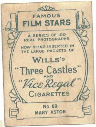 1933 Wills Three Castles and Vice Regal Mary Astor