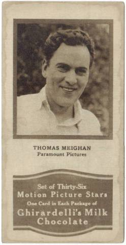 1920's Ghiradrdelli's Milk Chocolate Thomas Meighan