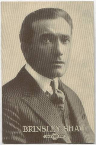 Brinsley Shaw - 1915 Universal Actors & Actresses Post Card