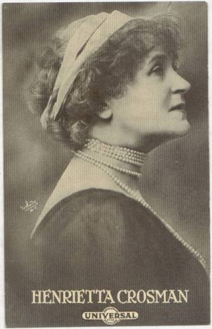 Henrietta Crosman - 1915 Universal Actors & Actresses Post Card
